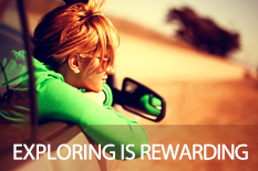 EXPLORING IS REWARDING