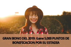 GRAN BONO DEL 2019: Gabe 5,000 PUNTOS DE BONIFICACION POR SU ESTADIA