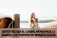 USTED ESCOJA EL LUGAR, NOSOTROS LE DAMOS LOS PUNTOS DE BONIFICACION