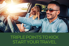 TRIPLE POINTS TO KICK START YOUR TRAVEL