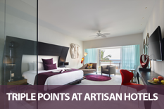 TRIPLE POINTS AT ARTISAN HOTELS
