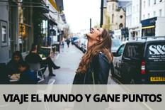 VIAJE EL MUNDO Y GANE PUNTOS
