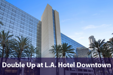 Double Up at L.A. Hotel Downtown
