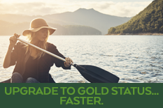 UPGRADE TO GOLD STATUS… FASTER.