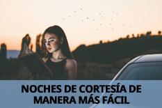 NOCHES DE CORTESÍA DE MANERA MÁS FÁCIL